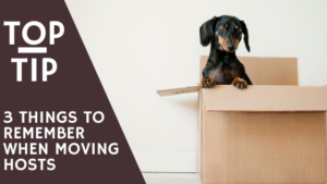 Things to remember when moving hosts